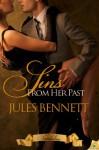 Sins From Her Past - Jules Bennett