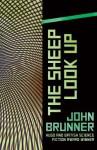 The Sheep Look Up - John Brunner