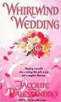 Whirlwind Wedding (Whirlwind #1) - Jacquie D'Alessandro
