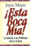 Esta Boca MIA!: Me and My Big Mouth (Mass Market) - Joyce Meyer