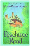 Peachtree Road - Anne Rivers Siddons