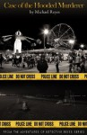 The Adventures of Detective Reyes: Case of the Hooded Murderer - Michael Reyes
