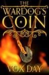 The Wardog's Coin - Vox Day