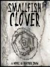 Smallfish Clover - Heather Shaw