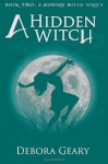 A Hidden Witch - Debora Geary