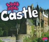 Look Inside a Castle - Jenny Moss, Gail Saunders-Smith
