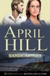 Sandcastles - April Hill, Blushing Books