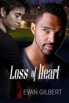 Loss of Heart - Evan Gilbert