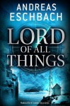 Lord of All Things - Andreas Eschbach, Samuel Willcocks
