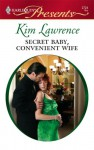 Secret Baby, Convenient Wife - Kim Lawrence