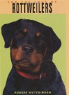 For the Love of Rottweilers - Robert Hutchinson