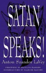 Satan Speaks! - Anton Szandor LaVey