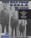 The Man From U.N.C.L.E. Book: The Behind-the-Scenes Story of a Television Classic - Jon Heitland, Robert Francis Vaughan, Robert Vaughan