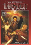 Jim Butcher's the Dresden Files: War Cry - Mark Powers, Jim Butcher