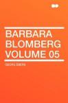 Barbara Blomberg Volume 05 - Georg Ebers