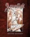 Arrowflight: Second Edition - Todd Downing, Mark Bruno, Steve Hartley, David Interdonato, Hans Piwenitzky, Ryan Potter, Jeff Cook, Andrew Kenrick