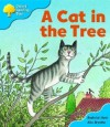 A Cat in the Tree (Oxford Reading Tree: Stage 3: Storybooks) - Roderick Hunt, Alex Brychta