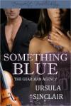Something Blue - Ursula Sinclair