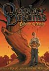 October Dreams: A Celebration of Halloween - Richard Chizmar, Robert Morrish, Paula Guran, John Shirley