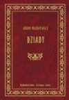 Dziady IV - Adam Mickiewicz