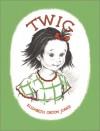 Twig - Elizabeth Orton Jones