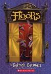 Floors - Patrick Carman