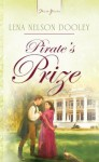 Pirate's Prize (Truly Yours Digital Editions) - Lena Nelson Dooley