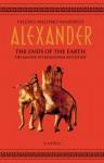 Alexander: The Ends Of The Earth (Aléxandros, #3) - Valerio Massimo Manfredi