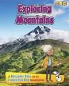 Exploring Mountains - Anita Ganeri