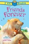 Friends Forever - Sally Grindley, Penny Dann