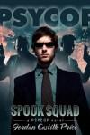 Spook Squad - Jordan Castillo Price