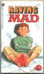Raving Mad - Al Feldstein, William M. Gaines, MAD Magazine