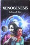 Xenogenesis (Xenogenesis, Adulthood Rites, Imago) - Octavia E. Butler