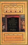 The Subject Tonight Is Love: 60 Wild and Sweet Poems of Hafiz (Compass) - Hafez, Daniel Ladinsky, حافظ