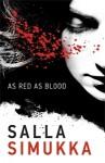 As Red As Blood - Salla Simukka
