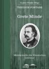 Grete Minde: Meisterwerke der Klassischen Literatur - Theodor Fontane