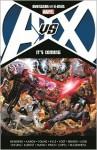 Avengers vs. X-Men: It's Coming - Allan Heinberg, Jason Aaron, Brian Michael Bendis, Jeph Loeb, Jim Cheung, Adam Kubert, Olivier Coipel, Ed McGuinness