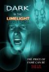 Dark in the Limelight - Greg McWhorter