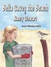 Bella Saves the Beach - Nancy Stewart, Samantha Bell