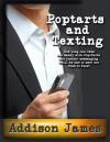 Pop-Tarts and Texting - Addison James