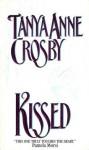 Kissed - Tanya Anne Crosby