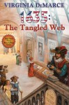 1635: The Tangled Web (The Ring of Fire) - Eric Flint, Virginia DeMarce