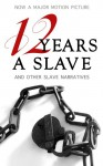 12 Years a Slave and Other Slave Narratives - Solomon Northup, Harriet Beecher Stowe, Frederick Douglass, Harriet Jacobs, Booker T. Washington, Maplewood Books