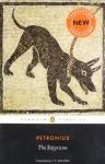 The Satyricon - Petronius, Helen Morales, J.P. Sullivan