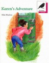 Karen's Adventure (Oxford Reading Tree: Stage 10) - Mike Poulton
