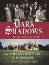 Dark Shadows: Return to Collinwood - Kathryn Leigh Scott, Jim Pierson, Jonathan Frid