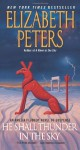 He Shall Thunder in the Sky: An Amelia Peabody Mystery (Amelia Peabody Mysteries) - Elizabeth Peters