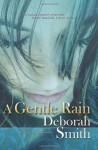 A Gentle Rain - Deborah Smith