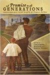 A Promise to All Generations: Stories & Essays about Social Security & Frances Perkins - Christopher Breiseth, Kirstin Downey, Tomlin Perkins Coggeshall