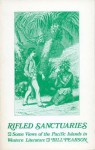 Rifled Sanctuaries: Some Views of the Pacific Islands in Western Literature to 1900 - Bill Pearson